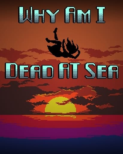 Обзор игры Why Am I Dead At Sea