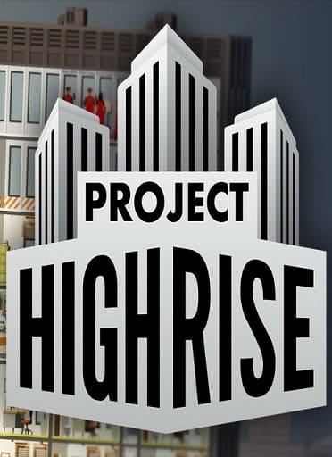 Обзор игры Project Highrise