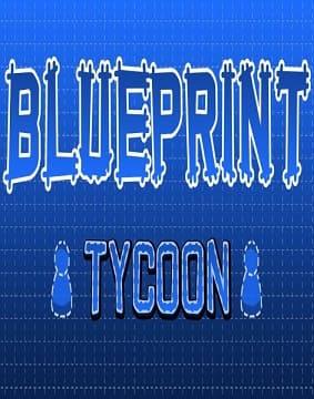 Обзор игры Blueprint Tycoon