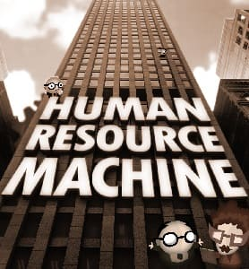 Обзор игры Human Resource Machine