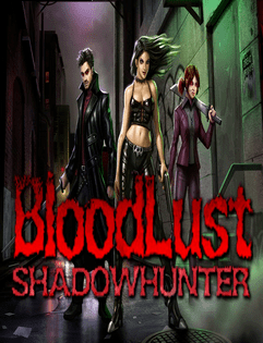 Обзор игры BloodLust Shadowhunter