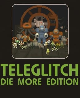 Обложка игры Teleglitch: Die More Edition