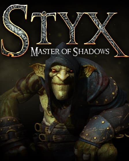 Обзор игры Styx: Master of Shadows