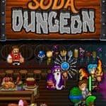 Обзор игры Soda Dungeon